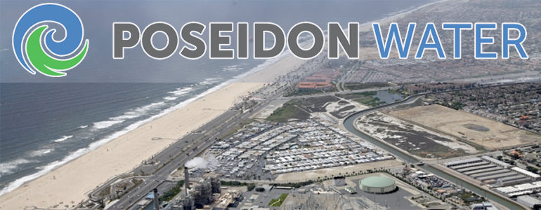 Poseidon Water announces comprehensive environmental protection and energy reduction plan for Huntington Beach Desalination Project